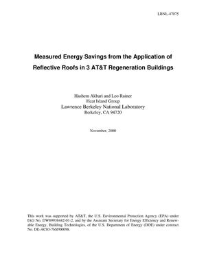 Primary view of object titled 'Measured Energy Savings from the Application of Reflective Roofs in 3 AT and T Regeneration Buildings'.