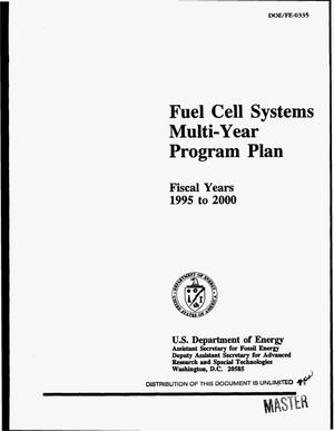 Primary view of object titled 'Fuel cell systems multi-year program plan, fiscal years 1995 to 2000'.