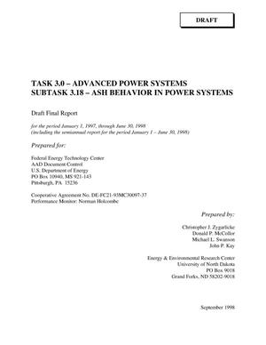 Primary view of object titled 'ADVANCED POWER SYSTEMS - ASH BEHAVIOR IN POWER SYSTEMS. INCLUDES THE SEMIANNUAL REPORT FOR THE PERIOD JANUARY 01, 1998 - JUNE 30, 1998.'.