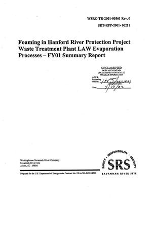 Primary view of object titled 'Foaming in Hanford River Protection Project Waste Treatment Plant LAW Evaporation Processes - FY01 Summary Report'.