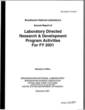 Primary view of object titled 'LABORATORY DIRECTED RESEARCH AND DEVELOPMENT ANNUAL REPORT TO THE DOE - DECEMBER 2001.'.