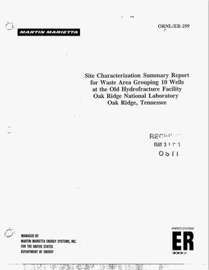 Primary view of object titled 'Site characterization summary report for Waste Area Grouping 10 Wells at the Old Hydrofracture Facility, Oak Ridge National Laboratory, Oak Ridge, Tennessee'.