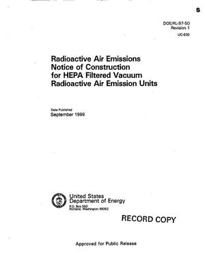 Primary view of object titled 'Radioactive air emissions notice of construction HEPA filtered vacuum radioactive air emission units'.