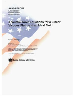 Primary view of object titled 'Acoustic Wave Equations for a Linear Viscous Fluid and An Ideal Fluid'.
