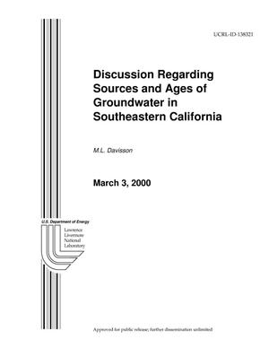 Primary view of object titled 'Discussion Regarding Sources and Ages of Groundwater in Southeastern California'.