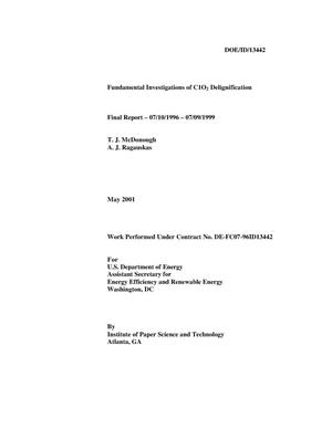 Primary view of object titled 'Fundamental Investigations of C1O2 Delignification - Final Report - 07/10/1996 - 07/09/1999'.