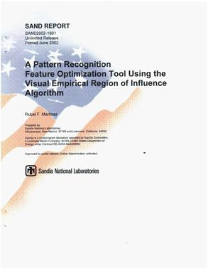 Primary view of object titled 'A Pattern Recognition Feature Optimization Tool Using the Visual Empirical Region of Influence Algorithm'.