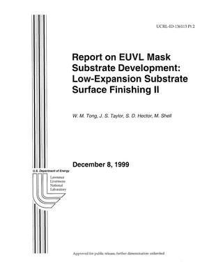 Primary view of object titled 'Report on EUVL Mask Substrate Development: Low-Expansion Substrate Finishing II'.