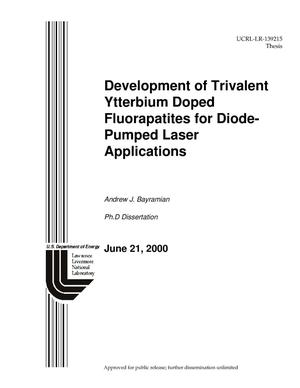 Primary view of object titled 'Development of Trivalent Ytterbium Doped Fluorapatites for Diode-Pumped Laser Applications'.