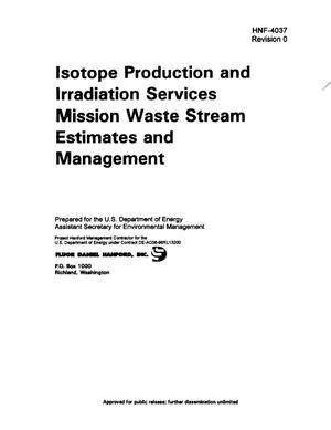 Primary view of object titled 'FFTF Isotope Production and Irradiation Services Mission Waste Stream Estimates and Management'.