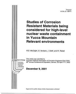 Primary view of object titled 'Studies of Corrosion Resistant Materials Being Considered for High-Level Nuclear Waste Containment in Yucca Mountain Relevant Environments'.
