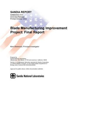 Primary view of object titled 'Blade Manufacturing Improvement Project: Final Report'.