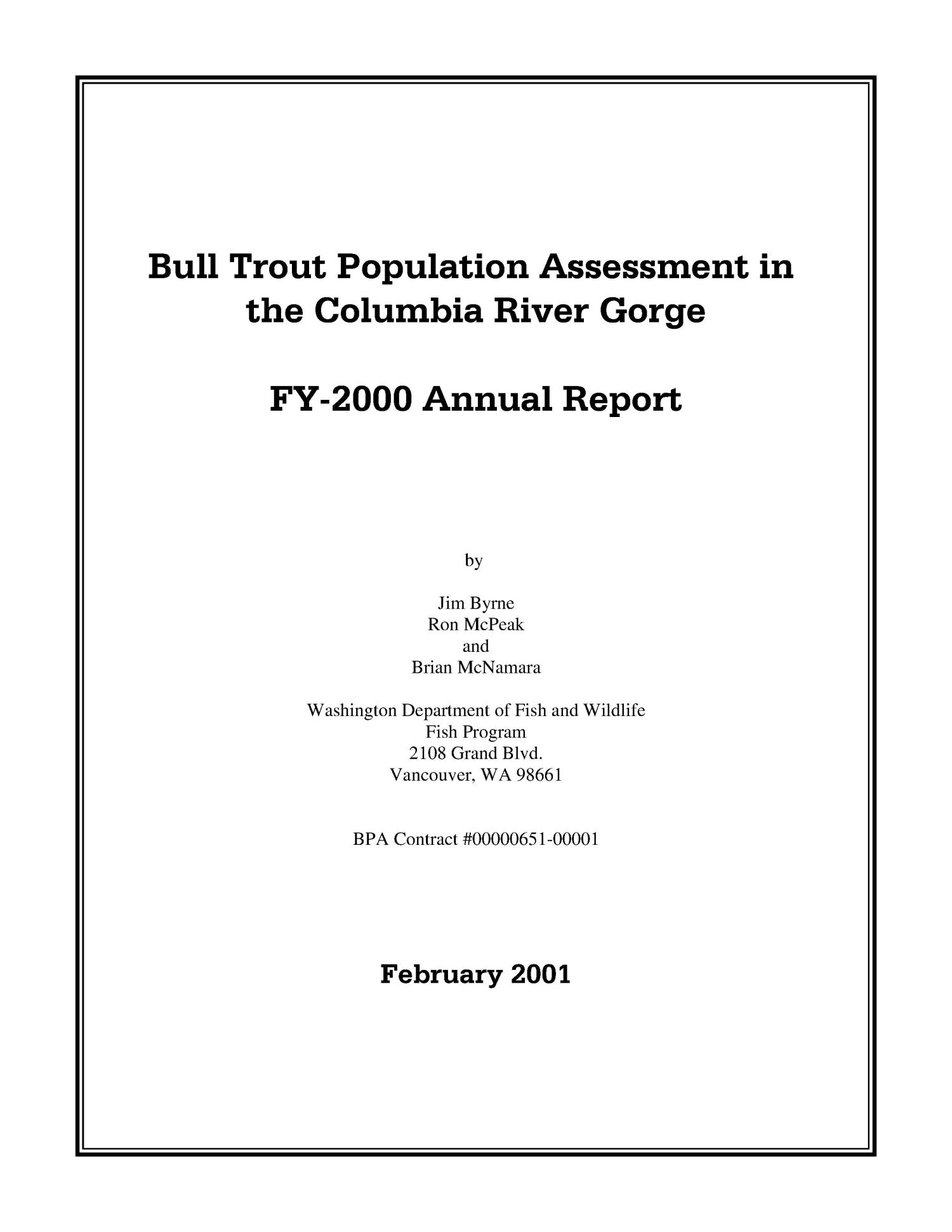 Bull Trout Population Assessment in the Columbia River Gorge : Annual Report 2000.                                                                                                      [Sequence #]: 3 of 85