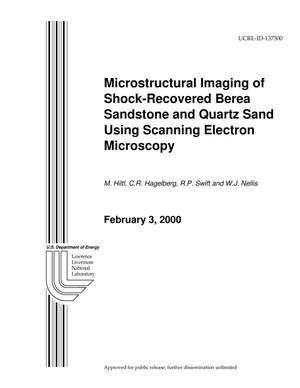 Primary view of object titled 'Microstructural Imaging of Shock-Recovered Berea Sandstone and Quartz Sand Using Scanning Electron Microscopy'.