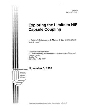 Primary view of object titled 'Exploring the Limits to NIF Capsule Coupling'.