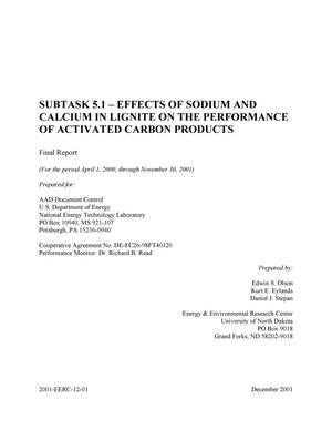 Primary view of object titled 'EFFECTS OF SODIUM AND CALCIUM IN LIGNITE ON THE PERFORMANCE OF ACTIVATED CARBON PRODUCTS'.