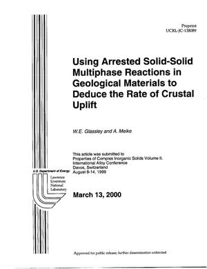Primary view of object titled 'Using Arrested Solid-Solid Multiphase Reactions in Geological Materials to Deduce the Rate of Crustal Uplift'.