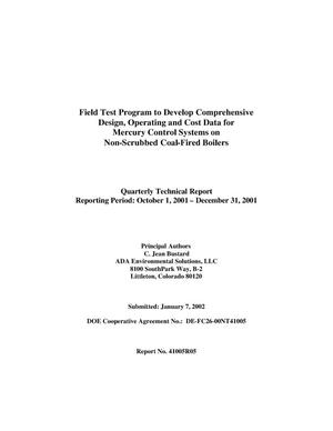 Primary view of object titled 'FIELD TEST PROGRAM TO DEVELOP COMPREHENSIVE DESIGN, OPERATING AND COST DATA FOR MERCURY CONTROL SYSTEMS ON NON-SCRUBBED COAL-FIRED BOILERS'.