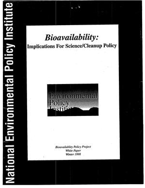 Primary view of object titled 'Bioavailability: implications for science/cleanup policy'.