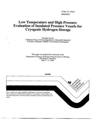 Primary view of object titled 'Low Temperature and High Pressure Evaluation of Insulated Pressure Vessels for Cryogenic Hydrogen Storage'.