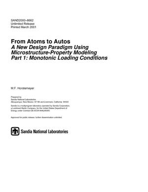 Primary view of object titled 'From Atoms to Autos - A new Design Paradigm Using Microstructure-Property Modeling Part 1: Monotonic Loading Conditions'.