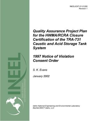 Primary view of object titled 'Quality Assurance Project Plan for the HWMA/RCRA Closure Certification of the TRA-731 Caustic and Acid Storage Tank System - 1997 Notice of Violation Consent Order'.