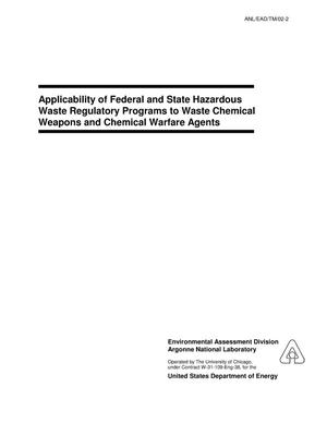 Primary view of object titled 'Applicability of federal and state hazardous waste regulatory programs to waste chemical weapons and chemical warfare agents.'.