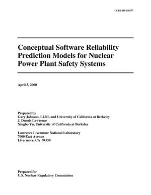 Primary view of object titled 'Conceptual Software Reliability Prediction Models for Nuclear Power Plant Safety Systems'.