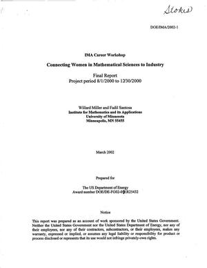 Primary view of object titled 'Connecting women in mathematical sciences to industry. Final report for period August 1, 2000 - December 30, 2000'.
