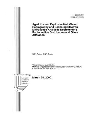 Primary view of object titled 'Aged Nuclear Explosive Melt Glass: Radiography and Scanning Electron Microscope Analyses Documenting Both Radionuclide Distribution and Glass Alteration'.