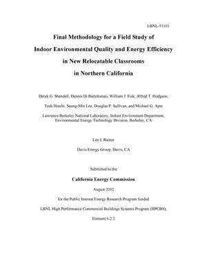 Primary view of object titled 'Final methodology for a field study of indoor environmental quality and energy efficiency in new relocatable classrooms in Northern California'.
