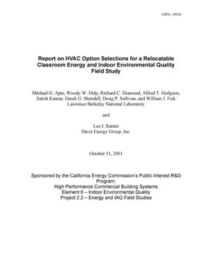 Primary view of object titled 'Report on HVAC option selections for a relocatable classroom energy and indoor environmental quality field study'.