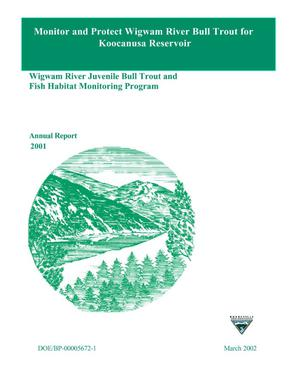 Primary view of object titled 'Wigwam River Juvenile Bull Trout and Fish Habitat Monitoring Program : 2001 Data Report.'.