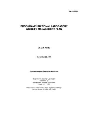 Primary view of object titled 'BROOKHAVEN NATIONAL LABORATORY WILDLIFE MANAGEMENT PLAN.'.