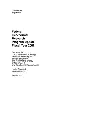 Primary view of object titled 'Federal Geothermal Research Program Update Fiscal Year 2000'.