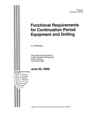 Primary view of object titled 'Functional Requirements for Continuation Period Equipment and Drilling'.
