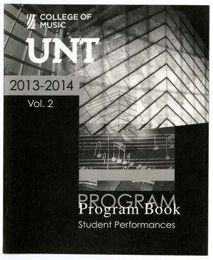 Primary view of object titled 'College of Music Program Book 2013-2014: Student Performances, Volume 2'.