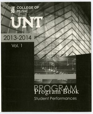 Primary view of object titled 'College of Music Program Book 2013-2014: Student Performances, Volume 1'.