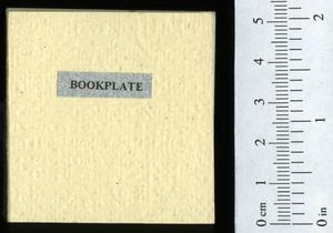 Primary view of object titled 'Bookplate: a discussion in verse, of some aspects of the use of bookplates in miniature books.'.
