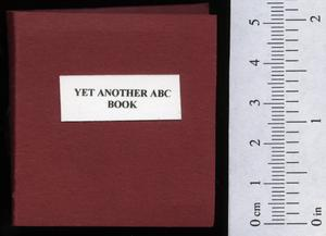 Primary view of object titled 'Yet another ABC book; or thoughts along the alphabet.'.
