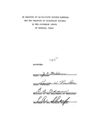 Primary view of object titled 'An Analysis of Appropriate Science Material for the Teaching of Elementary Science in the Jefferson School of Sherman, Texas'.
