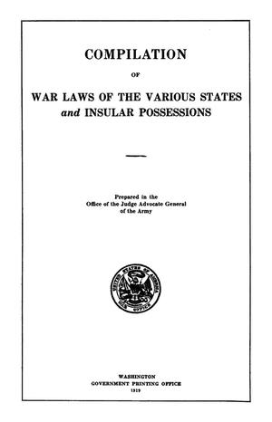 Primary view of object titled 'Compilation of War Laws of the Various States and Insular Possessions'.