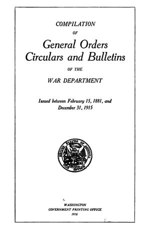 Primary view of object titled 'Compilation of General Orders, Circulars and Bulletins of the War Department'.