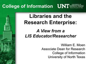 Libraries and the Research Enterprise: A View from a LIS Educator/Researcher