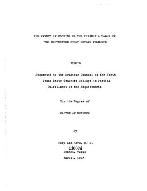 The Effect Of Cooking On The Vitamin A Value Of Two Dehydrated Sweet Potato  Products - Page Title Page - UNT Digital Library