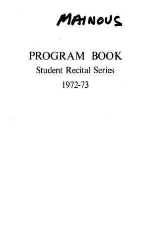 School of Music Program Book 1972-1973: Student Recital Series