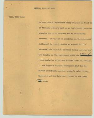 Primary view of object titled '[News Script: Huggins free on bond]'.