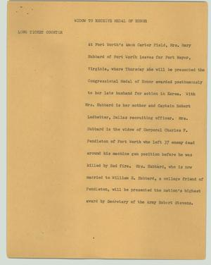Primary view of object titled '[News Script: Widow to receive Medal of Honor]'.