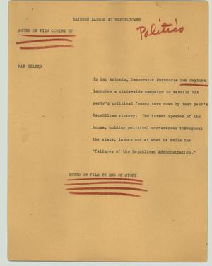 Primary view of object titled '[News Script: Rayburn lashes at Republicans]'.