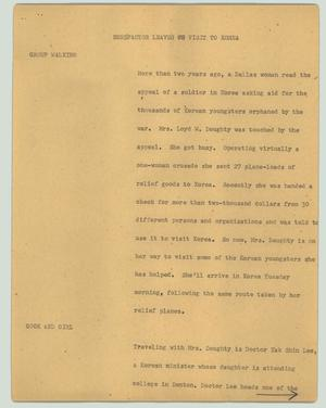 Primary view of object titled '[News Script: Benefactor leaves on visit to Korea]'.